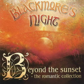 Blackmore's Night Beyond The Sunset - The Romantic Collection album cover