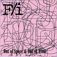 F/i Out Of Space & Out Of Time album cover