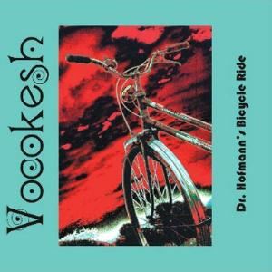 The Vocokesh Dr. Hofmann's Bicycle Ride album cover