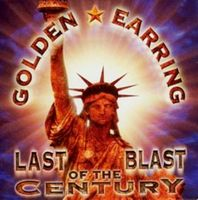 Golden Earring Last Blast From the Century album cover