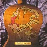 Golden Earring - The Naked Truth CD (album) cover