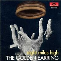 Golden Earring Eight Miles High album cover
