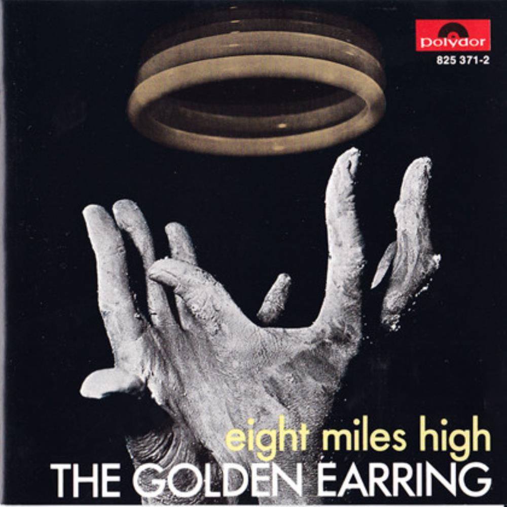 Golden Earring - Eight Miles High CD (album) cover