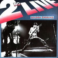 Golden Earring 2nd Live album cover