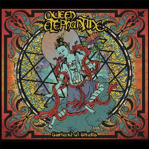 Queen Elephantine Garland of Skulls album cover