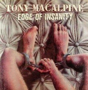 Edge Of Insanity by MACALPINE, TONY album cover