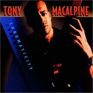 Tony MacAlpine Chromaticity album cover