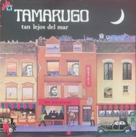 Tan Lejos Del Mar  by TAMARUGO album cover