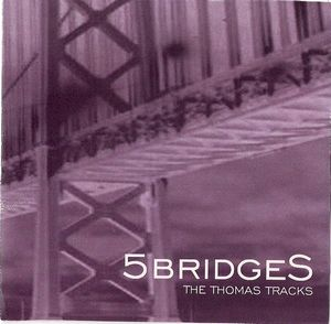 The Thomas Tracks (demo) by 5BRIDGES album cover
