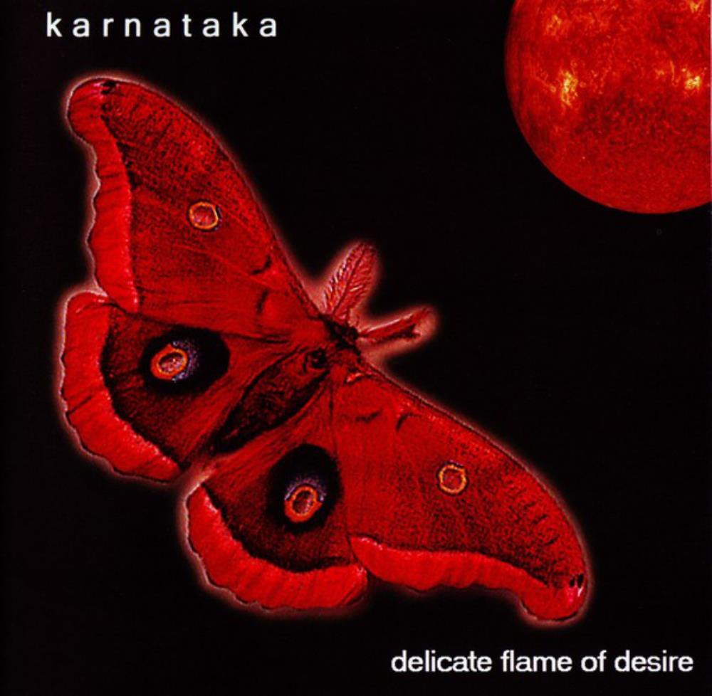 Delicate Flame Of Desire by KARNATAKA album cover