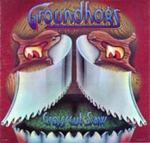 Groundhogs - Crosscut Saw CD (album) cover
