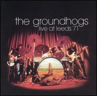 Live At Leeds '71 by GROUNDHOGS album cover