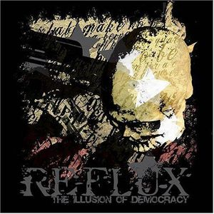 Reflux The Illusion of Democracy album cover