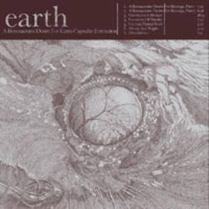 Earth A Bureaucratic Desire for Extra Capsular Extraction album cover