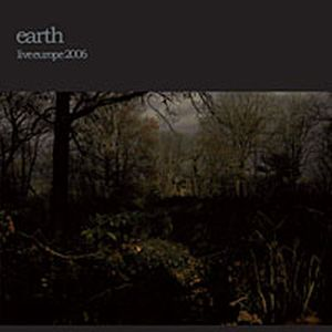 Earth Live Europe 2006 album cover