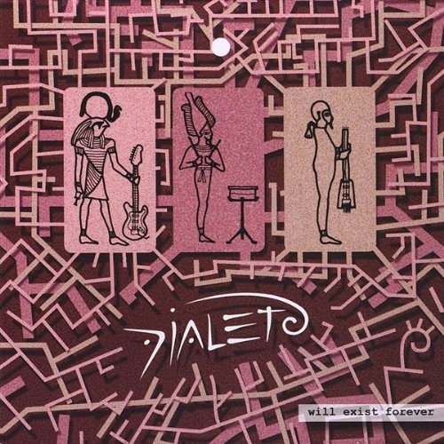 Dialeto Will Exist Forever album cover
