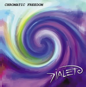 Dialeto Chromatic Freedom album cover