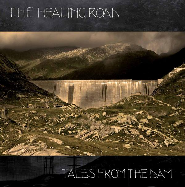 Tales From The Dam by HEALING ROAD, THE album cover