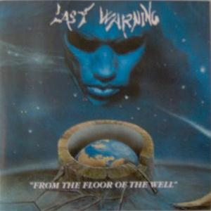 Last Warning From The Floor of The Well album cover