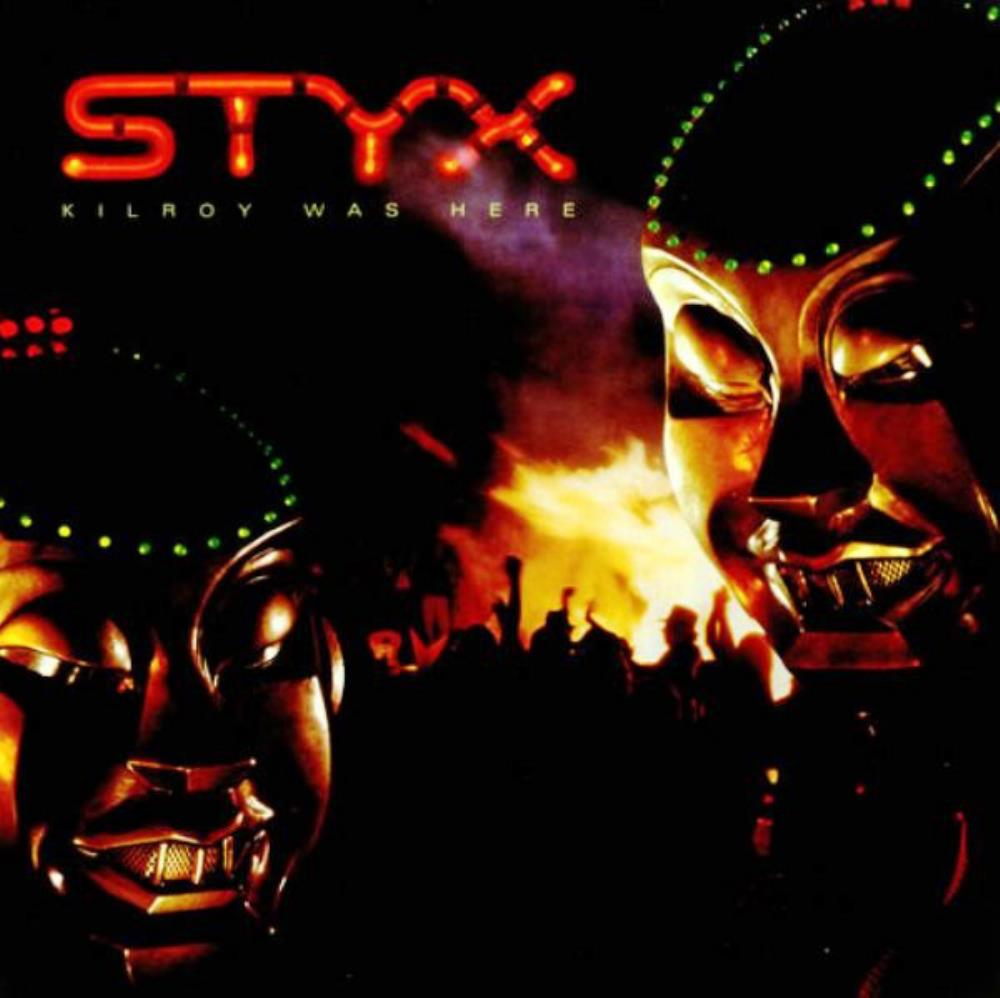 Kilroy Was Here by STYX album cover