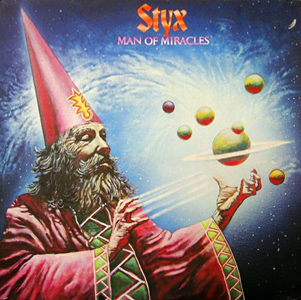 Styx - Man of Miracles CD (album) cover