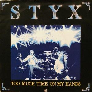 Too Much Time on My Hands by STYX album cover