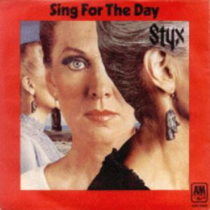 Sing for the Day by STYX album cover