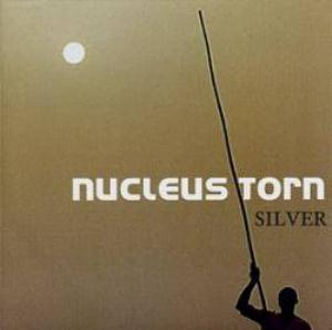 Nucleus Torn Silver album cover