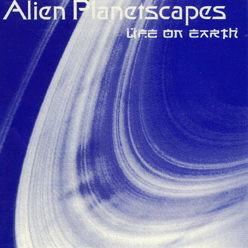Alien Planetscapes Life On Earth album cover