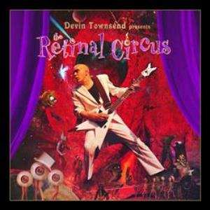 The Retinal Circus by TOWNSEND, DEVIN album cover