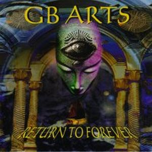 Return To Forever by GB ARTS album cover