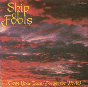 Close Your Eyes (Forget the World) by SHIP OF FOOLS album cover