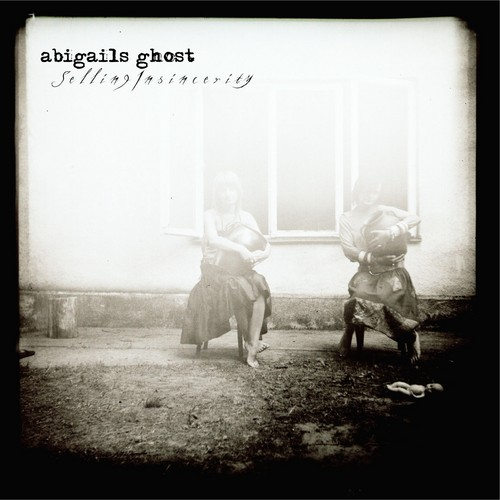 Abigail's Ghost - Selling Insincerity CD (album) cover