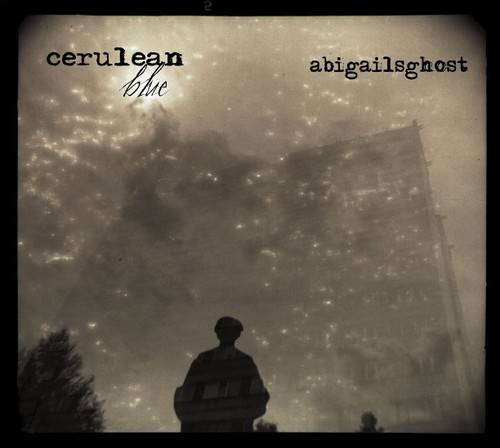 Abigail's Ghost Cerulean Blue album cover