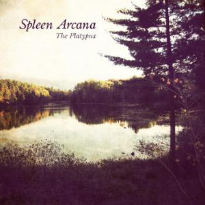 Spleen Arcana The Platypus album cover