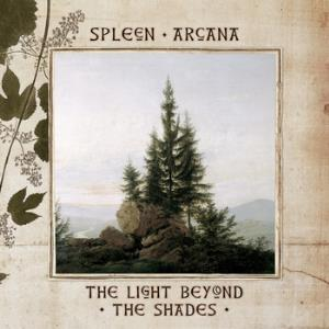 The Light Beyond The Shades by SPLEEN ARCANA album cover