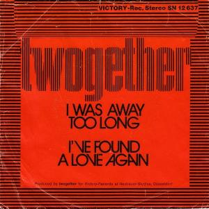 Twogether I Was Away Too Long album cover