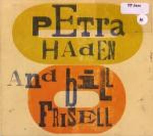 Bill Frisell Petra Haden And Bill Frisell album cover