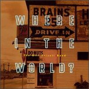 Bill Frisell Where in the World? album cover