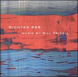 Bill Frisell Richter 858 album cover