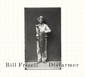 Bill Frisell - Disfarmer CD (album) cover
