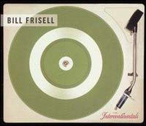 Bill Frisell - The Intercontinentals CD (album) cover