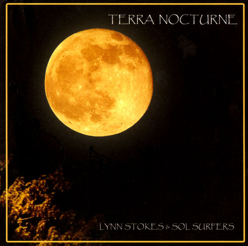 Terra Nocturne by STOKES & SOL SURFERS, LYNN album cover