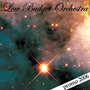 Low Budget Orchestra - Promo 2006 CD (album) cover