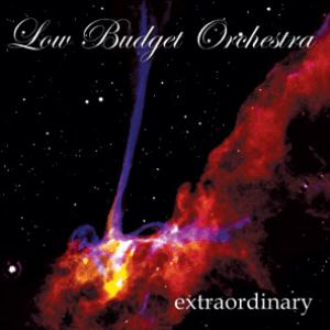 Extraordinary by LOW BUDGET ORCHESTRA album cover