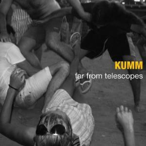 Kumm Far From Telescopes album cover