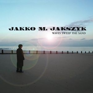 Jakko M. Jakszyk Waves sweep the sand album cover