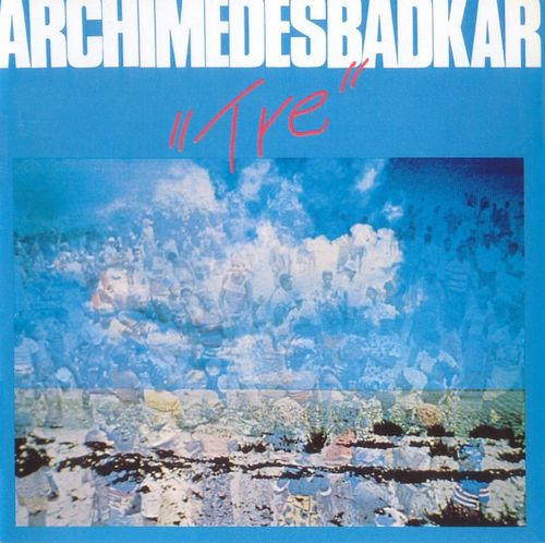 Archimedes Badkar - Tre CD (album) cover