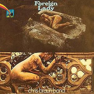 Chris Braun Band Foreign Lady album cover