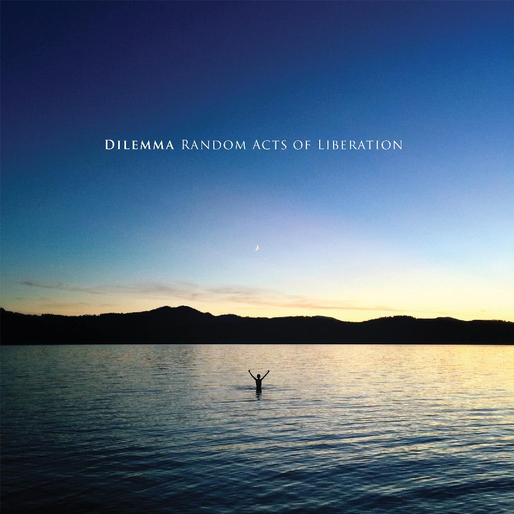 Random Acts Of Liberation by DILEMMA album cover